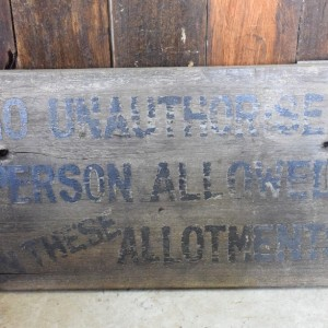 Vintage Allotment 'keep out' Sign
